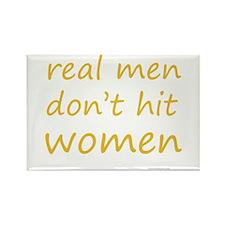 real men don't hit women Rectangle Magnet