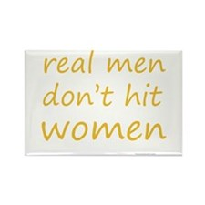 real men don't hit women Rectangle Magnet (100 pac