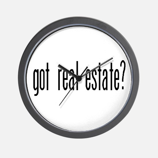 GOT REAL ESTATE? Wall Clock