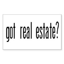 GOT REAL ESTATE? Rectangle Decal