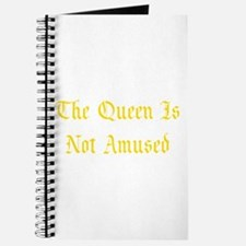 The Queen Is Not Amused Journal