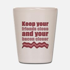 Bacon Humor Saying Shot Glass