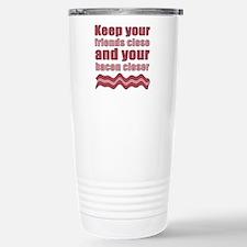 Bacon Humor Saying Stainless Steel Travel Mug