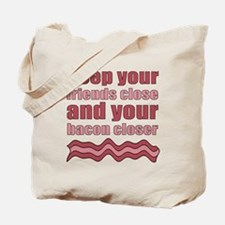 Bacon Humor Saying Tote Bag