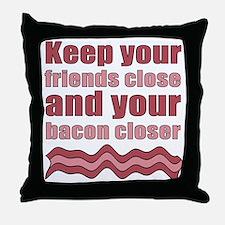 Bacon Humor Saying Throw Pillow