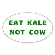 Eat Kale Not Cow Decal