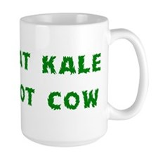 Eat Kale Not Cow Mug