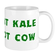 Eat Kale Not Cow Small Mug