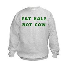 Eat Kale Not Cow Sweatshirt