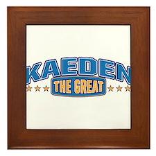 The Great Kaeden Framed Tile
