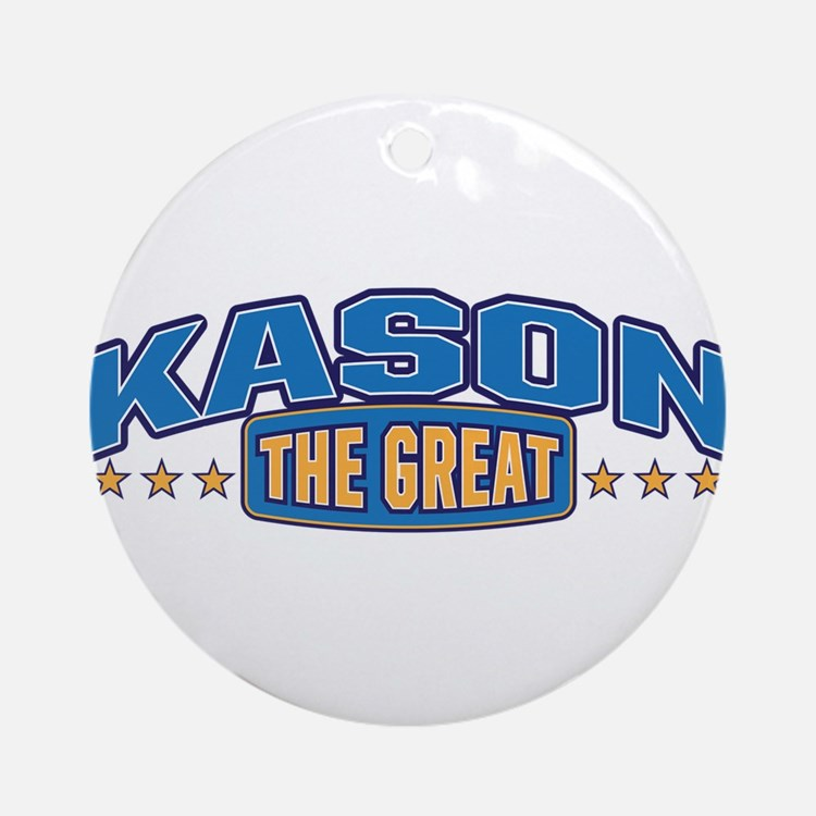 The Great Kason Ornament (Round)