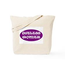 Gutless Wonder Tote Bag