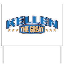 The Great Kellen Yard Sign