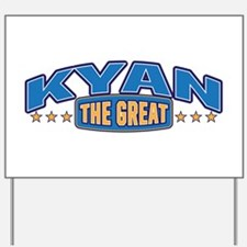 The Great Kyan Yard Sign