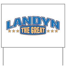 The Great Landyn Yard Sign