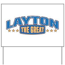 The Great Layton Yard Sign