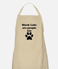Black Labs Are People Too Apron