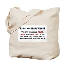 Burglars Beware!!! Tote Bag