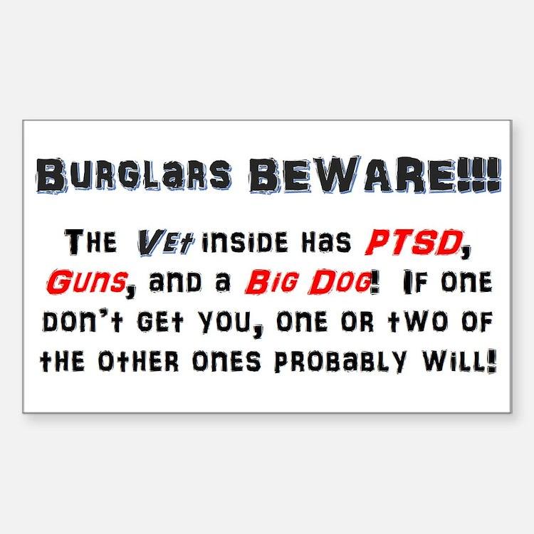 Burglars Beware!!! Sticker (Rectangle)
