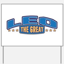 The Great Leo Yard Sign