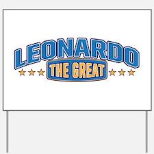 The Great Leonardo Yard Sign