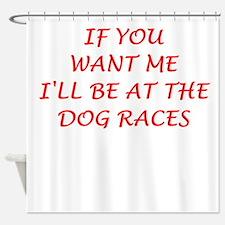 dog racing Shower Curtain