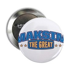 "The Great Maksim 2.25"" Button"