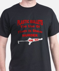 plastic bullets the use of th T-Shirt
