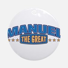 The Great Manuel Ornament (Round)