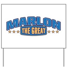 The Great Marlon Yard Sign