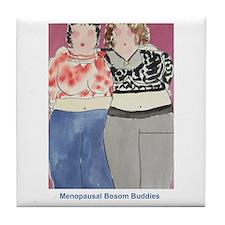 menopausal bosom buddies tile coaster