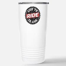 Live to Ride - Ride to Live Travel Mug