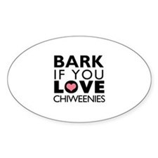 Bark If You Love Chiweenie Decal