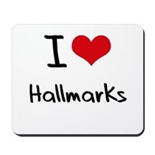 I Love Hallmarks Mousepad