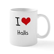 I Love Halls Mug
