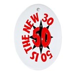 50 Is The New 30 Oval Ornament