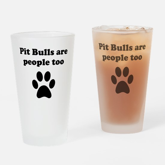 Pit Bulls Are People Too Drinking Glass