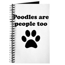 Poodles Are People Too Journal