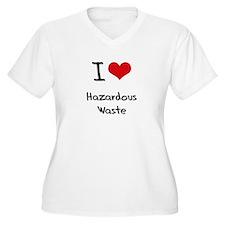 I Love Hazardous Waste Plus Size T-Shirt