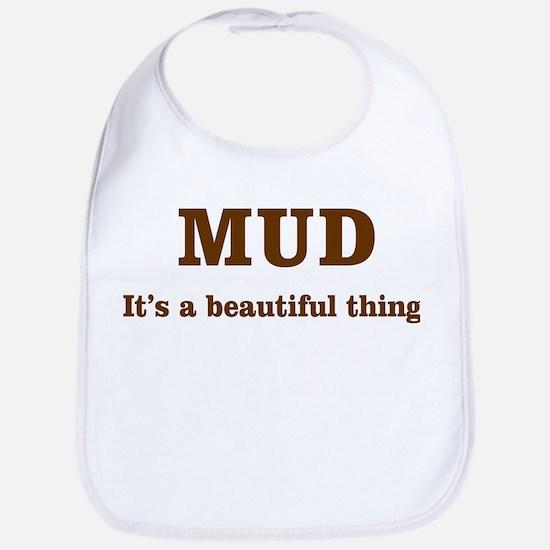 Mud It's beautiful Bib