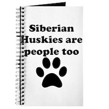 Siberian Huskies Are People Too Journal