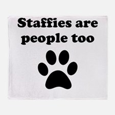 Staffies Are People Too Throw Blanket