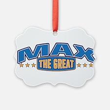 The Great Max Ornament