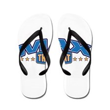 The Great Max Flip Flops