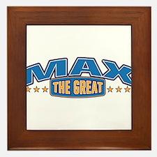 The Great Max Framed Tile