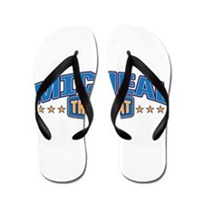 The Great Micheal Flip Flops