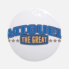 The Great Miguel Ornament (Round)
