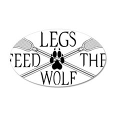 Lacrosse Legs Feed The Wolf Wall Decal