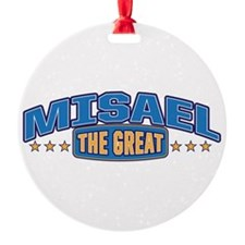 The Great Misael Ornament