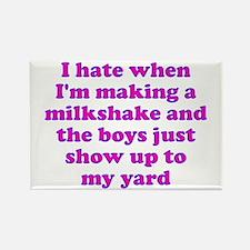 Hate making milkshake boys Rectangle Magnet